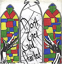 graphic of poster for Don't Get God Started
