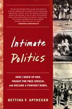Cover of Betinna Aptheker's book Intimate Politics